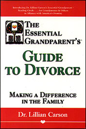 The Essential Grandparent's Guide to Divorce