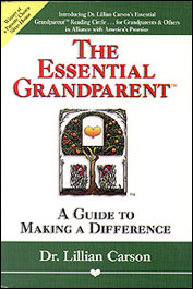 The Essential Grandparent: A Guide to Making a Difference